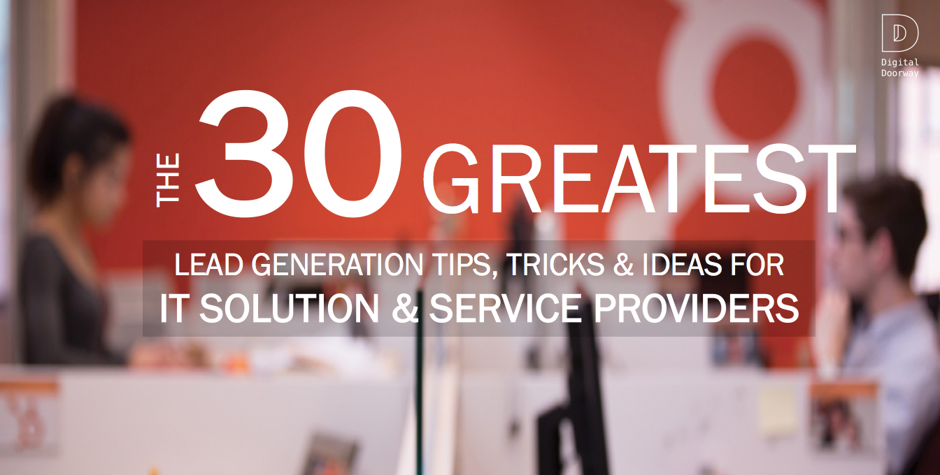 30 Greatest Lead Gen Tips, Tricks & Ideas.png